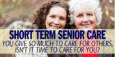 Short Term Senior Care
