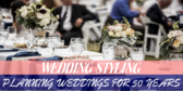 Event Planning Service Wedding Styling