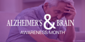 Alzheimer and Brain Awareness Month