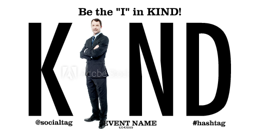 Adult Sized I In Kind Banner for Business Events