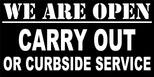 Carry Out To Go Order Curbside Signs