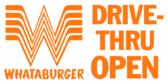 Whataburger Drive-thru Open 3x7