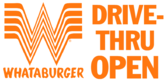 Whataburger Drive-thru Open 3x6