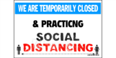 We Are Closed Practicing Social Distancing