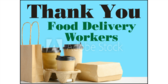 Thank You Food Delivery Workers Sign