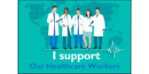 I support our healthcare workers