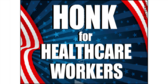 Honk For Healthcare Workers