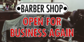 Barber Shop Reopening Again Banner