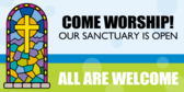 Church Sanctuary Is Open For Worship Banner
