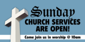 Sunday Church Worship Services Open Again Banner