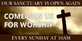 Sanctuary Is Open For Worship Again Banner