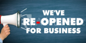 We've Re-Opened For Business Banner