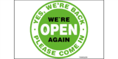 We're Back Open Again Sign