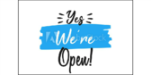 Yes We're Open Blue Sign