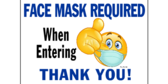 Thank You For Wearing A Face Mask Required Sign