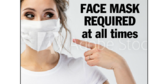 Face Mask Required At All Times Sign