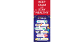 63 x 24.5 COVID-19 Prevention Keep Calm Banner Stand
