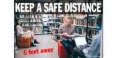 Keep Social Distance In Library Sign