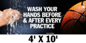 Wash Hands Before & After Every Practice 4x10 Gym Banner