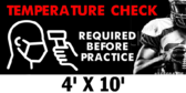 Temperature Check Required Before Every Practice 4x10 Gym Banner