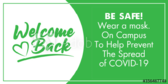 Welcome Back Be Safe On Campus Banner
