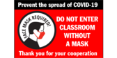 18x24 Do Not Enter Classroom Without Face Mask Sign